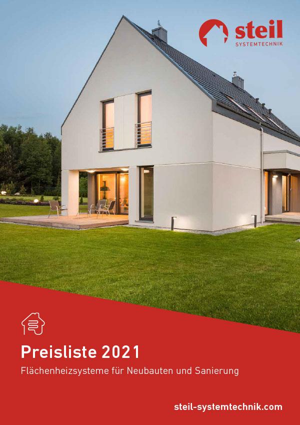 """Preisliste 2021 """"Flächenheizsysteme für Neubauten und Sanierung"""", Steil Systemtechnik"""