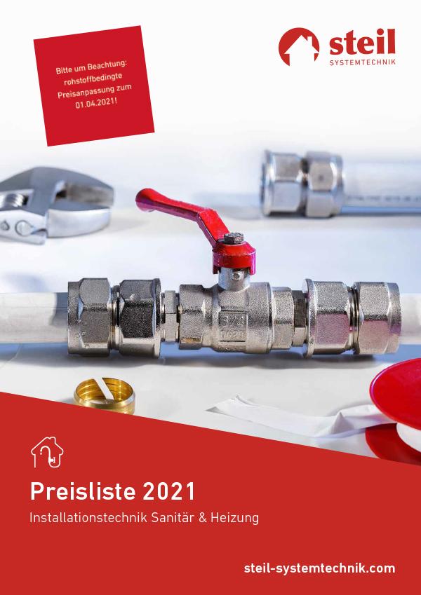 "Preisliste 2021 ""Installationstechnik Sanitär & Heizung"", Steil Systemtechnik"