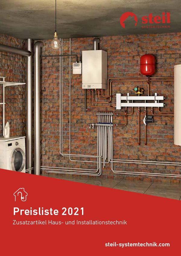 """Preisliste 2021 """"Zusatzartikel Haus- und Installationstechnik"""", Steil Systemtechnik"""